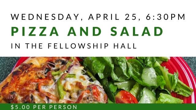 Pizza and salad fellowship