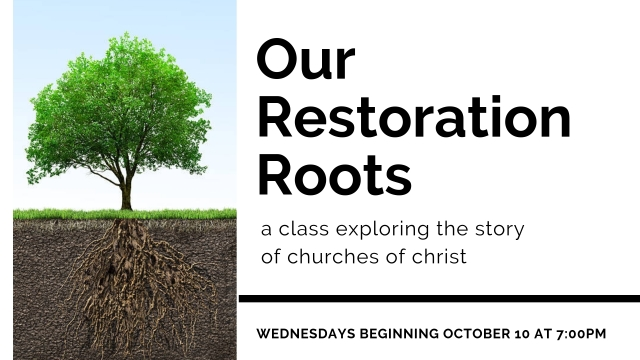 Our Restoration Roots